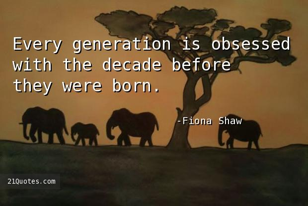 Every generation is obsessed with the decade before they were born.