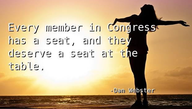 Every member in Congress has a seat, and they deserve a seat at the table.