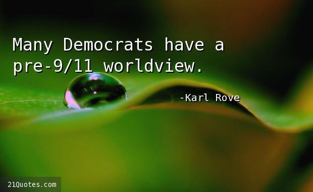 Many Democrats have a pre-9/11 worldview.