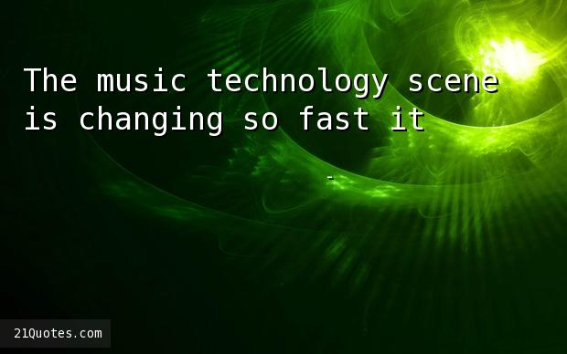 The music technology scene is changing so fast it's hard to keep up.