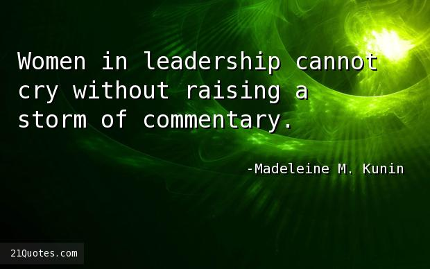 Women in leadership cannot cry without raising a storm of commentary.