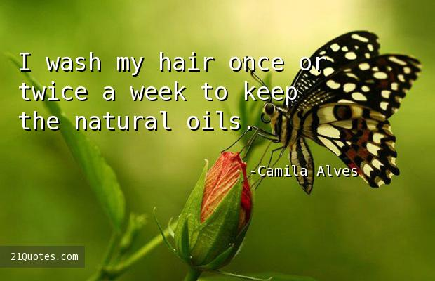 I wash my hair once or twice a week to keep the natural oils.