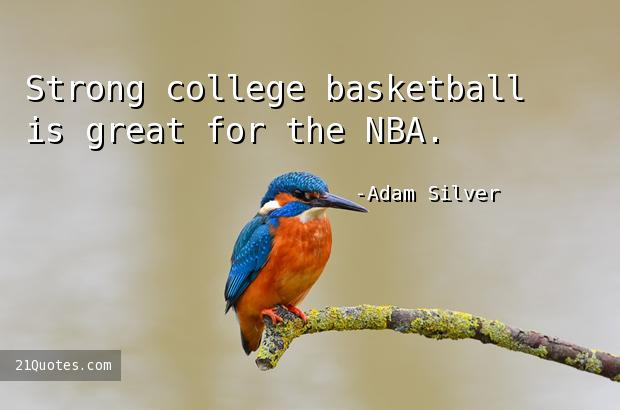 Strong college basketball is great for the NBA.