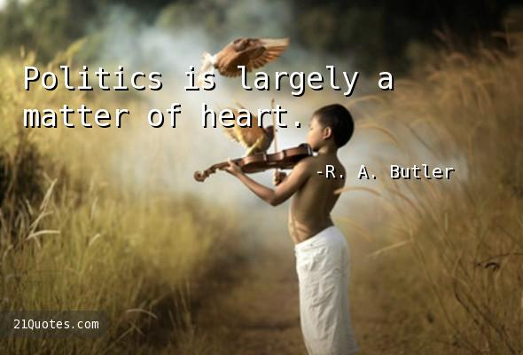 Politics is largely a matter of heart.