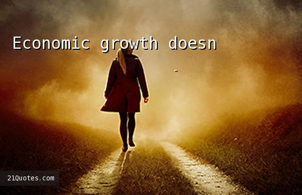 Economic growth doesn't mean anything if it leaves people out.