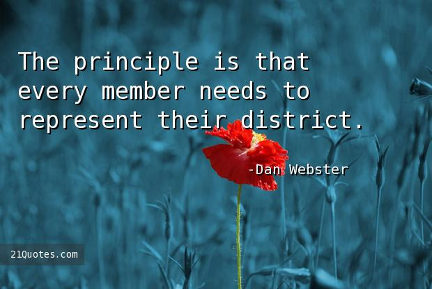 The principle is that every member needs to represent their district.